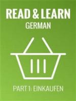 Read & Learn German - Deutsch lernen - Part 1: Einkaufen