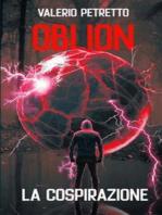Oblion - La Cospirazione