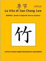 La Vita di Sao Chang Lee