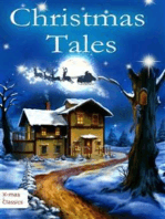 Christmas Tales. Heartwarming Holiday Stories and Classic Christmas Novels (Illustrated Edition)