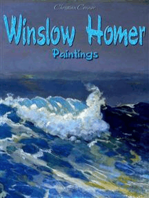 Winslow Homer: Paintings