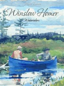 Winslow Homer: Watercolors