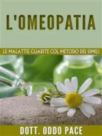 L'omeopatia - Le malattie guarite col metodo dei simili