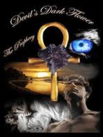Devil's Dark Flower - The Prophecy