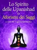 Lo Spirito delle Upanishad o Aforismi dei Saggi