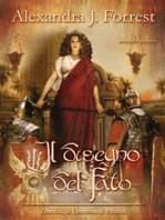 Il disegno del Fato. (Zenobia, la Leonessa di Palmira Vol. II)