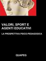 Valori, sport e agenti educativi. La prospettiva psico-pedagogica