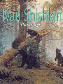 Ivan Shishkin: Paintings