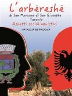 L'arbëreshë di San Marzano di San Giuseppe (Taranto). Aspetti sociolinguistici