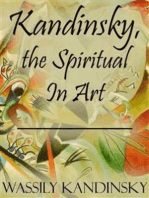 Kandinsky, the Spiritual In Art