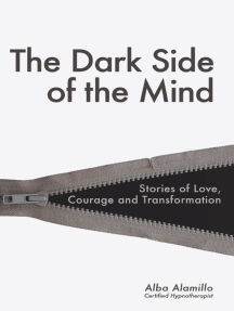 The Dark Side of the Mind -The Secret Your Mind Doesn't Want You to Know