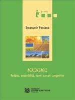 Agrienergie. Reddito, sostenibilità, nuovi scenari competitivi