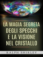 La magia segreta degli specchi e la visione nel cristallo