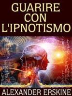 Guarire con l'Ipnotismo