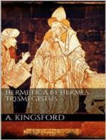 Hermetica by Hermes Trismegistus