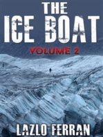 The Ice Boat (On the Road from Brazil to Siberia) Volume 2 of Sex, Drugs and Rock and Roll – Pulling Down the Pants of Nick Kent and Jack Kerouac