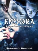 Endora - Donne d'ombra e di spada
