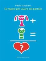 10 regole per vivere col partner