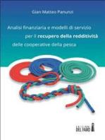 Analisi finanziaria e modelli di servizio per il recupero della redditività delle cooperative della pesca