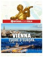Vienna, cuore d'Europa Guida della città