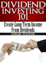 Dividend Investing 101 : Create Long Term Income from Dividends