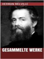 Herman Melville - Gesammelte Werke