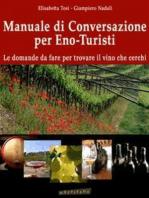 Manuale di conversazione per eno-turisti