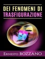Dei fenomeni di Trasfigurazione - Numerosi casi di medianità con materializzazione di defunti