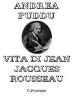 Vita di Jean Jacques Rousseau