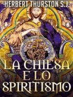 La Chiesa e lo Spiritismo