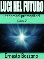 Luci nel futuro - I fenomeni premonitori Volume 2°