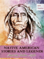 Native American Stories and Legends - American Indian Myths - Blackfeet Folk Tales - Mythology retold (Illustrated Edition)