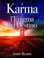 Il Karma o l'Enigma del Destino