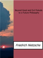Beyond Good and Evil Prelude to a Future Philosophy
