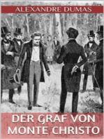 Der Graf von Monte Christo - Fünfter Band (Illustriert)