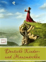 Deutsche Kinder- und Hausmärchen - Das große Märchenbuch zum Lesen und Vorlesen