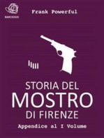 Storia del Mostro di Firenze - Appendice al I Volume