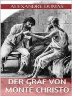 Der Graf von Monte Christo - Erster Band (Illustriert)