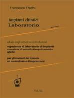 Laboratorio di Impianti Chimici Vol.3