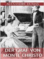 Der Graf von Monte Christo - Vierter Band (Illustriert)