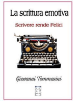 La scrittura emotiva - Leggere rende Liberi, Scrivere Felici.