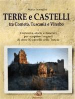 TERRE E CASTELLI tra Tarquinia, Tuscania e Viterbo
