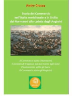 Storia del Commercio nell'Italia meridionale e in Sicilia dai Normanni alla caduta degli Angioini