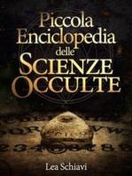 Piccola enciclopedia delle Scienze occulte