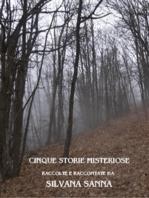 Cinque storie misteriose