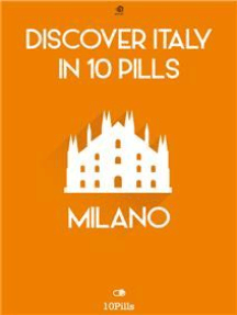 Discover Italy in 10 Pills - Milan