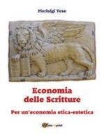 Economia delle Scritture. Per un'economia etica-estetica