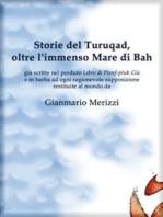 Storie del Turuqad, oltre l'immenso Mare di Bah