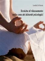 Tecniche di rilassamento nella cura dei disturbi psicologici