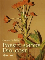 Poesie, amore, Dio, cose